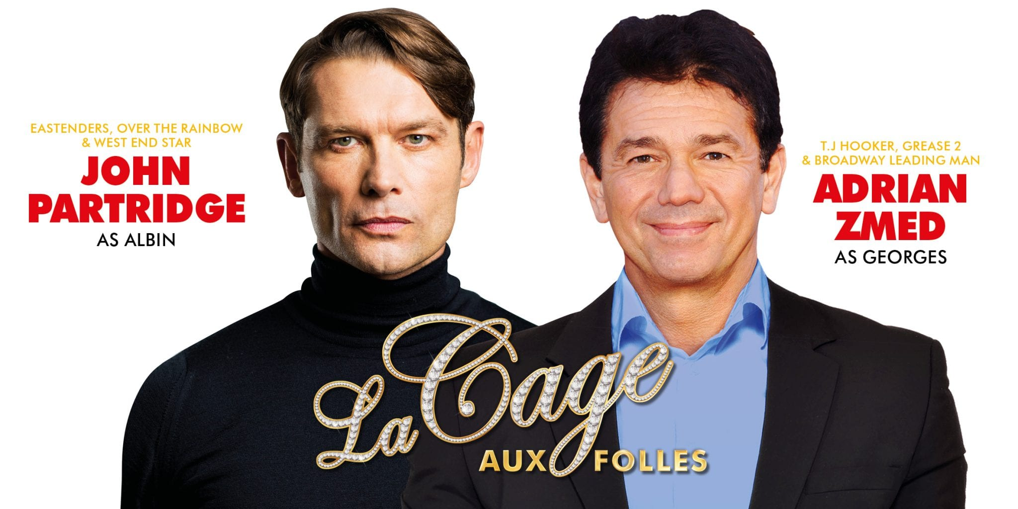 Star Cast To Lead The First Ever UK Tour Of La Cage Aux Folles