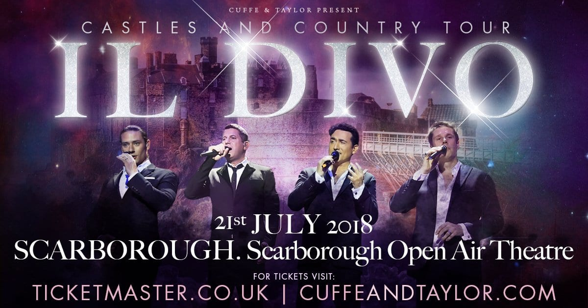 Il Divo To Play Headline Show At Scarborough Open Air Theatre