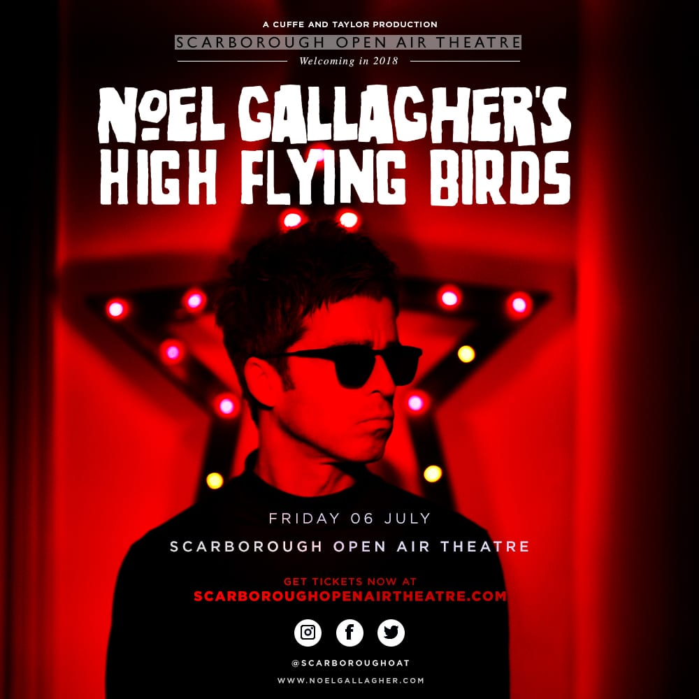 noel gallagher 2018 tour support Noel Gallagher's High Flying Birds Head Back To Yorkshire Coast noel gallagher 2018 tour support