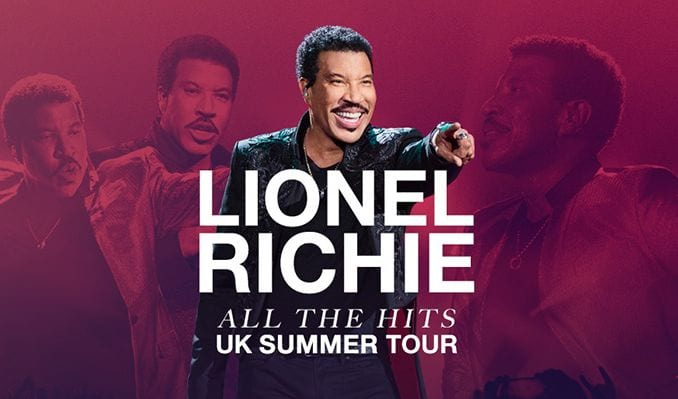 LIONEL RICHIE'S LOVE AFFAIR WITH THE UK CONTINUES With 2018 tour
