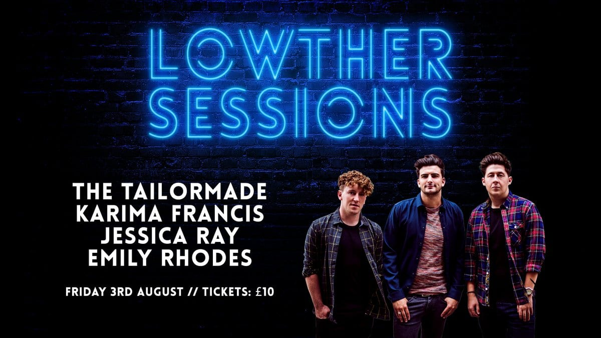 THE TAILORMADE HEADLINE FIRST EVER LOWTHER SESSIONS