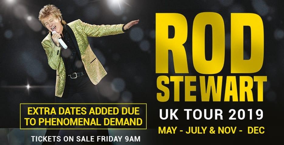 ROD STEWART ANNOUNCES MORE DATES FOR  2019 UK TOUR