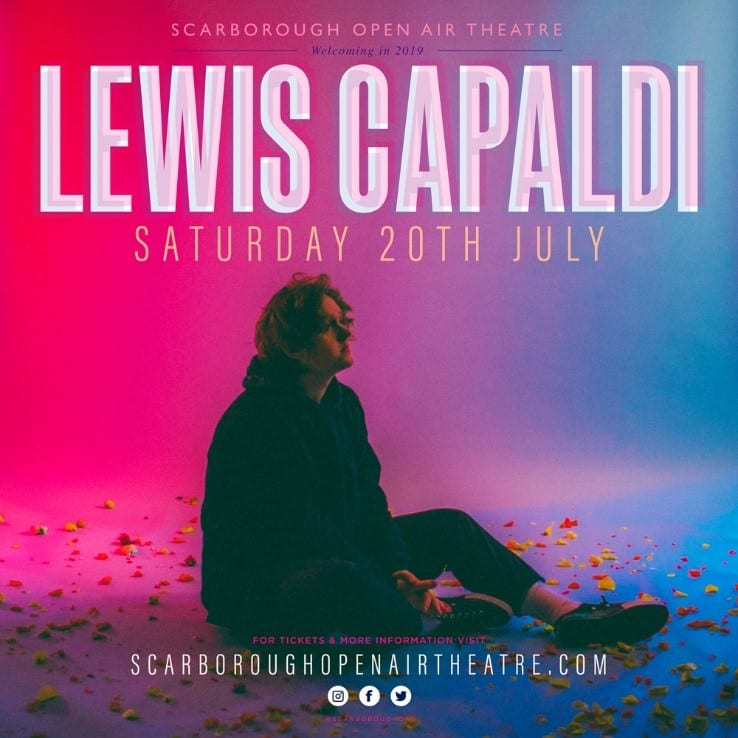 Lewis Capaldi To Play Unmissable Headline Show At Scarborough OAT