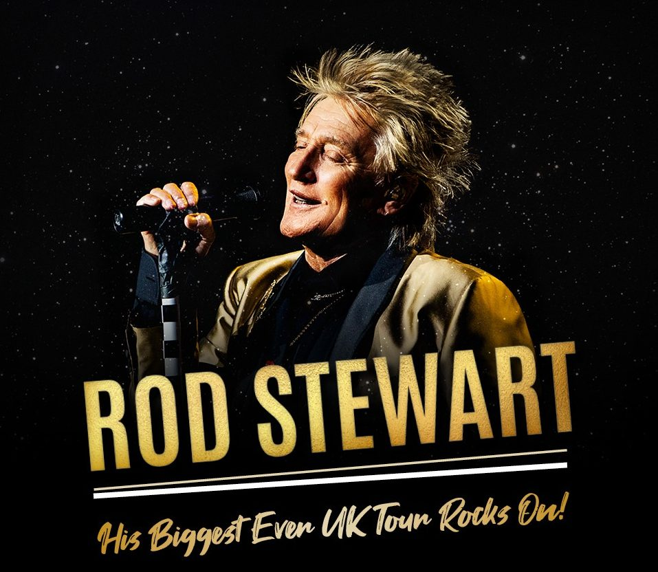 ROD STEWART 2019 UK TOUR  – More Dates Added to Biggest Ever UK Tour