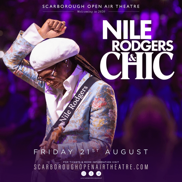 EVERYBODY DANCE… NILE RODGERS & CHIC ARE RETURNING TO SCARBOROUGH OAT