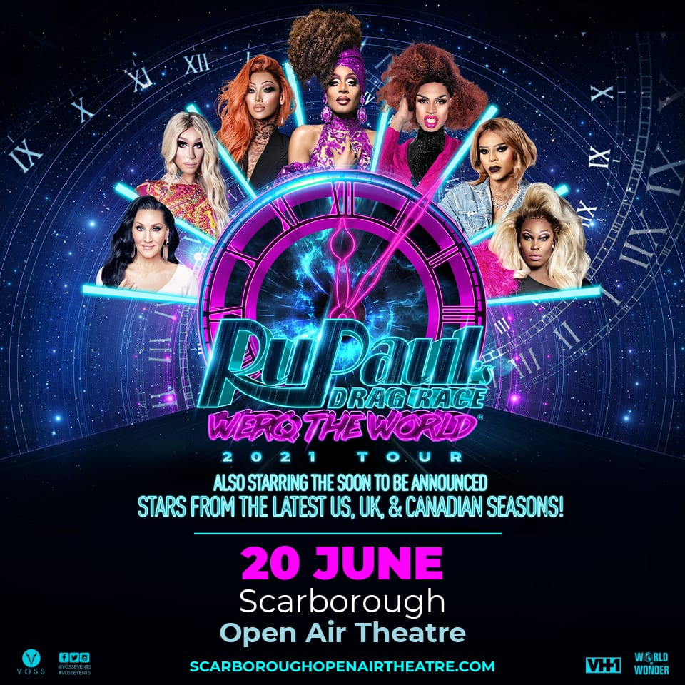 RuPaul's Drag Race: Werq The World hits Scarborough in 2021