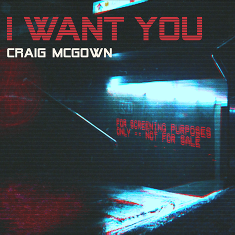 CRAIG MCGOWN RETURNS WITH NEW SINGLE 'I WANT YOU'