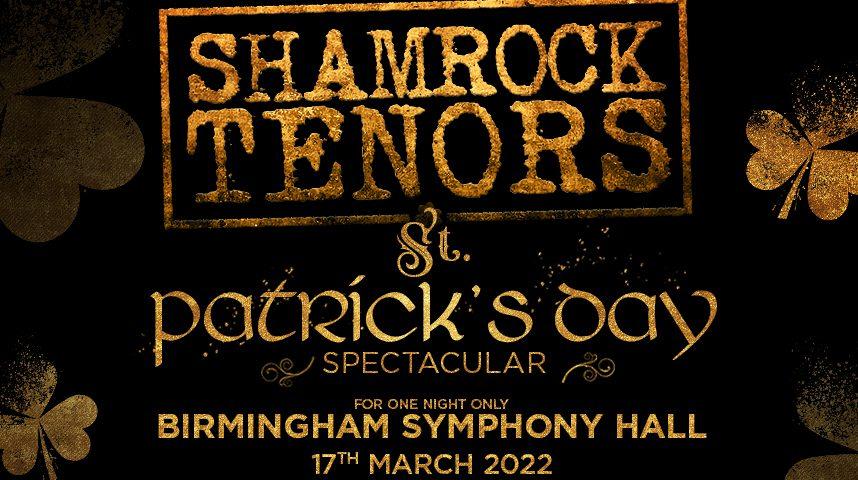 Shamrock Tenors Host St Patrick's Day Spectacular In Birmingham
